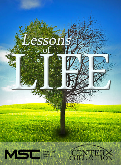 Lessons Of Life (Grade 3) - Marching Show Concepts