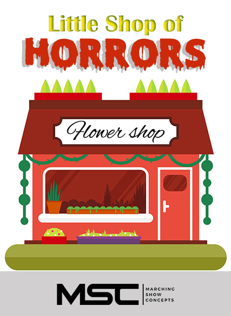 Little Shop of Horrors (Gr. 2)(6m37s)(25 sets) - Marching Show Concepts