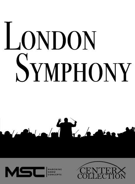 London Symphony (Grade 5) - Marching Show Concepts