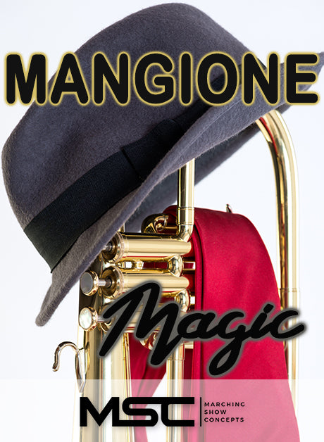 Mangione Magic (Gr. 3)(7m58s)(32 sets) - Marching Show Concepts