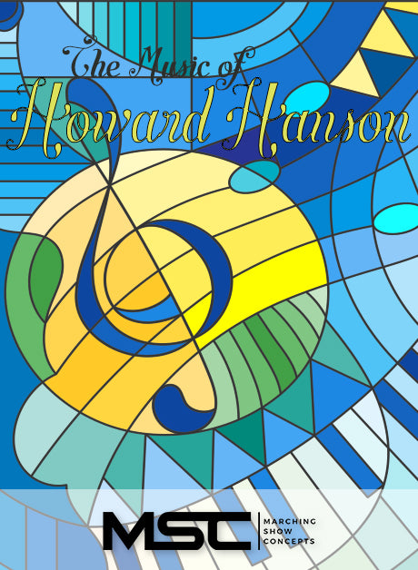 Music of Howard Hanson (Gr. 3)(6m52s)(36 sets) - Marching Show Concepts