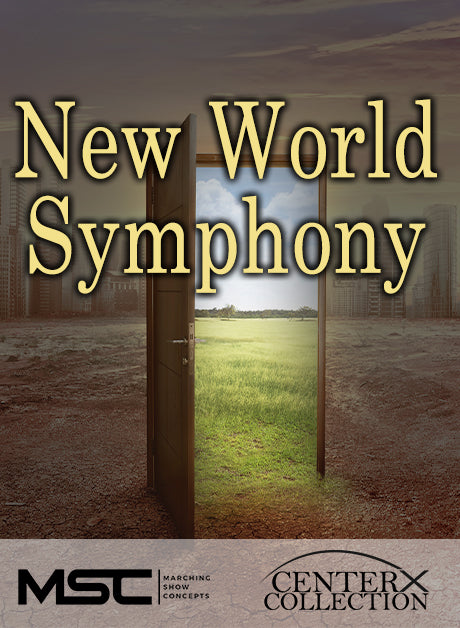 New World Symphony (Grade 3) - Marching Show Concepts
