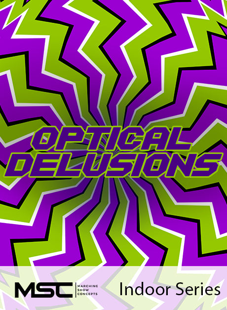 Optical Delusions - Marching Show Concepts