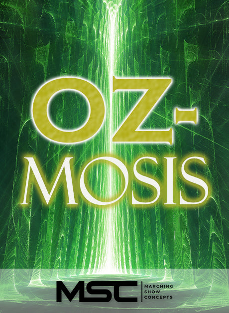 Oz-mosis (Gr. 3)(6m36s)(50 sets) - Marching Show Concepts