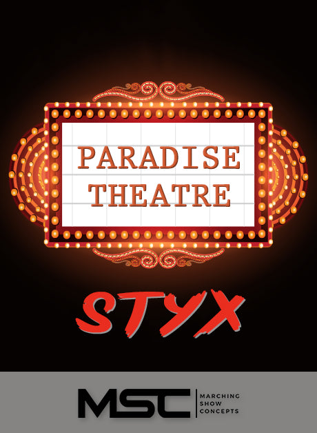 Paradise Theatre: STYX (Gr. 3)(7m39s)(42 sets) - Marching Show Concepts