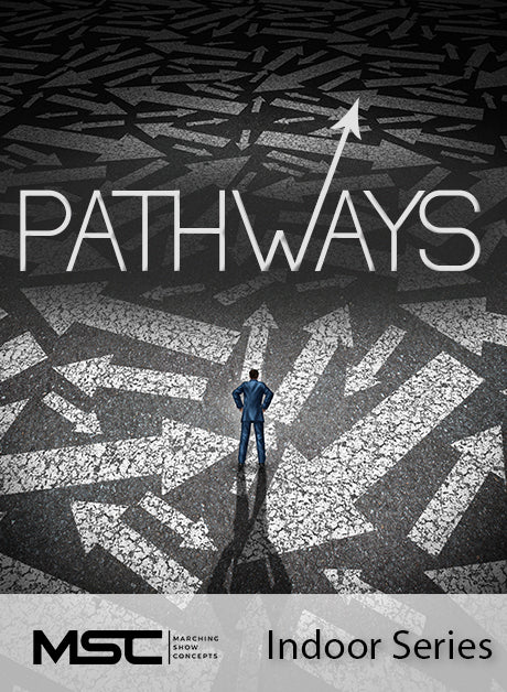 Pathways - Marching Show Concepts