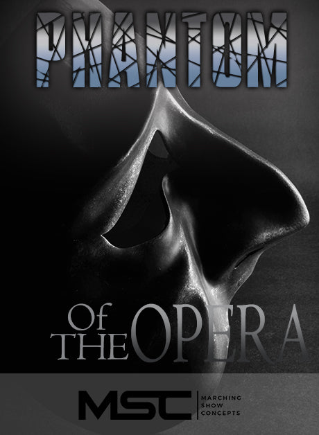 Phantom of the Opera (Gr. 4)(8m14s)(42 sets) - Marching Show Concepts