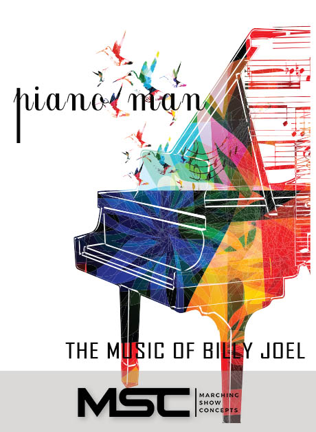 Piano Man: The Music of Billy Joel (Gr. 3)(7m32s)(41 sets) - Marching Show Concepts