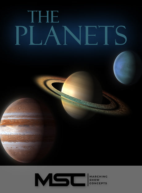 Planets (The) (Gr. 5)(7m21s)(53 sets) - Marching Show Concepts