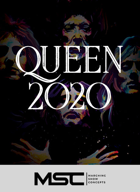 Queen 2020 (Gr. 2) - Marching Show Concepts