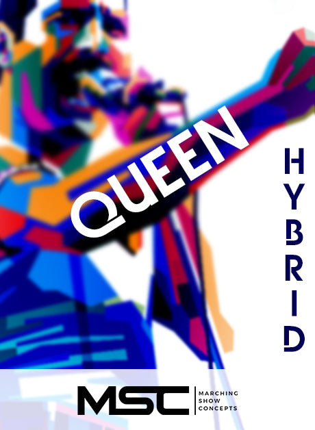 Queen Hybrid (Gr. 3) - Marching Show Concepts