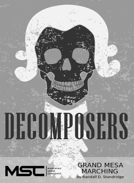 Decomposers - Marching Show Concepts