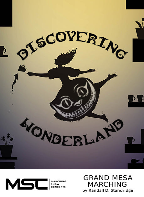 Discovering Wonderland - Marching Show Concepts