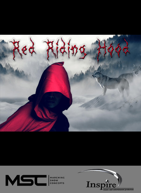 Red Riding Hood (Grade 3) - Marching Show Concepts