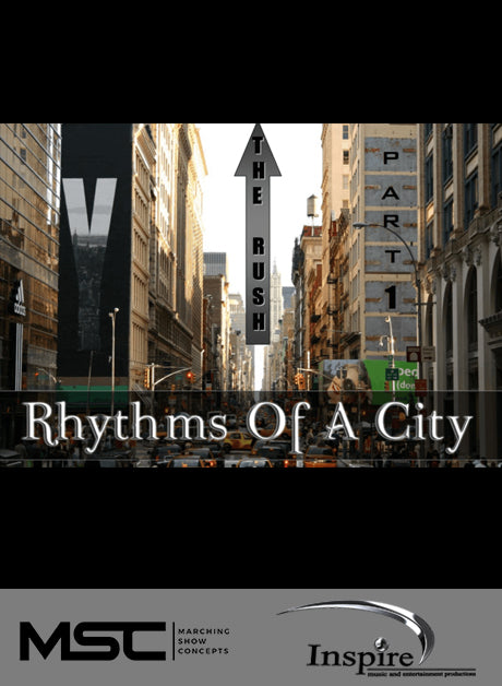 Rhythms of a City (Grade 4) - Marching Show Concepts