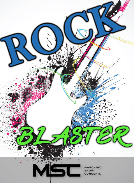Rock Blaster (Gr. 1)(5m57s)(10 sets) - Marching Show Concepts