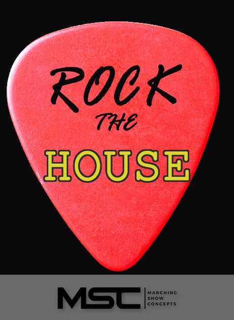 Rock the House (Gr. 2)(5m26s)(23 sets) - Marching Show Concepts
