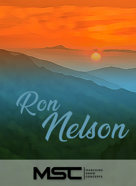 Ron Nelson (Music of) (Gr. 4)(7m47s)(69 sets) - Marching Show Concepts