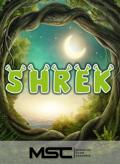 Shrek (Gr. 2)(5m39s)(22 sets) - Marching Show Concepts