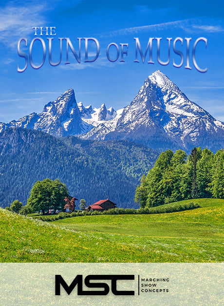 Sound of Music (Gr. 3)(7m27s)(44 sets) - Marching Show Concepts