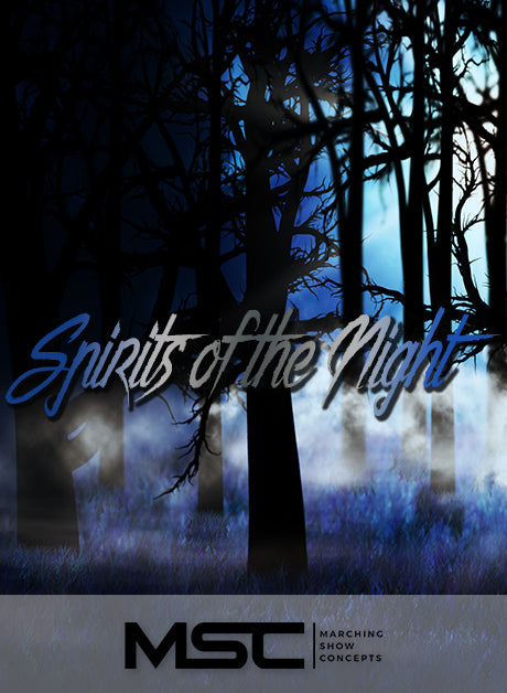 Spirits of the Night (Gr. 3)(6m37s)(26 sets) - Marching Show Concepts