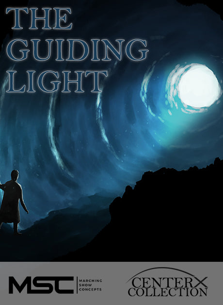 Guiding Light (The) (Grade 3+) - Marching Show Concepts