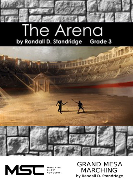 The Arena - Marching Show Concepts