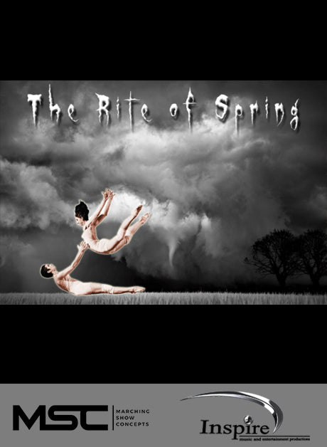 The Rite of Spring (Grade 4) - Marching Show Concepts