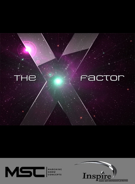 The X Factor (Grade 3.5) - Marching Show Concepts