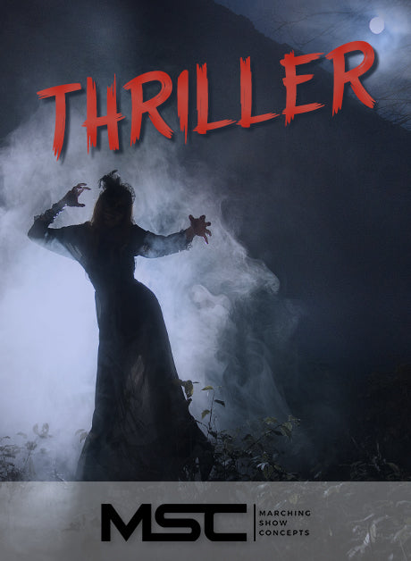Thriller (Gr. 3)(7m20s)(25 sets) - Marching Show Concepts