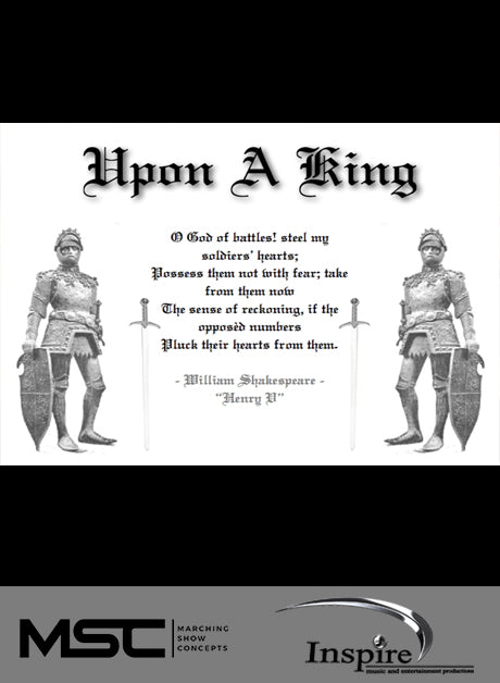 Upon a King (Grade 4) - Marching Show Concepts