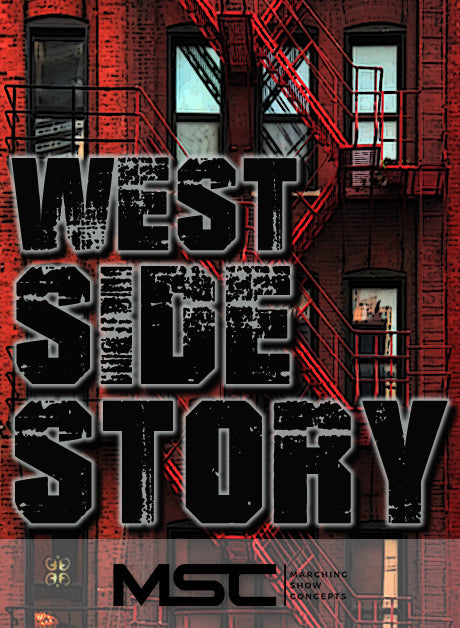 West Side Story (Gr. 4)(7m16s)(54 sets) - Marching Show Concepts