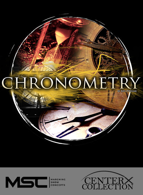 Chronometry – Marching Show Concepts