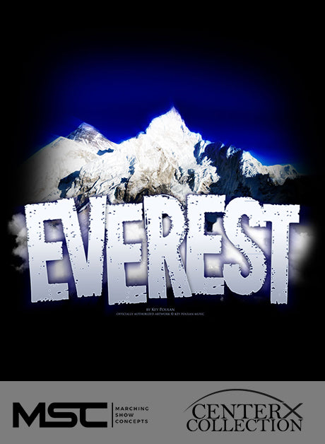 Everest - Marching Show Concepts