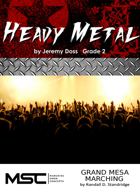 Heavy Metal - Marching Show Concepts