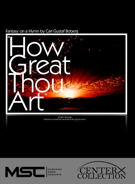 How Great Thou Art - Marching Show Concepts