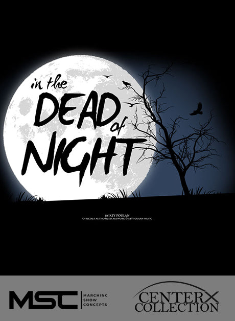 In The Dead Of Night - Marching Show Concepts