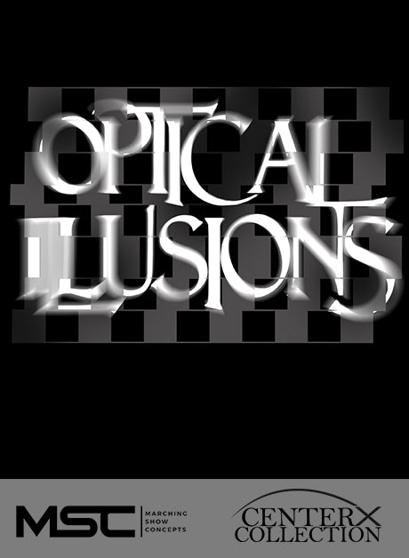 Optical Illusions - Marching Show Concepts