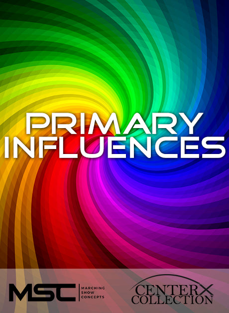 Primary Influences (Grade 3) - Marching Show Concepts