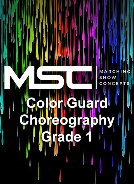 Flag Choreography (Grade 1 Show) - Marching Show Concepts