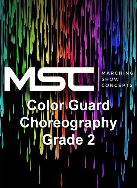 Flag Choreography (Grade 2 Show) - Marching Show Concepts
