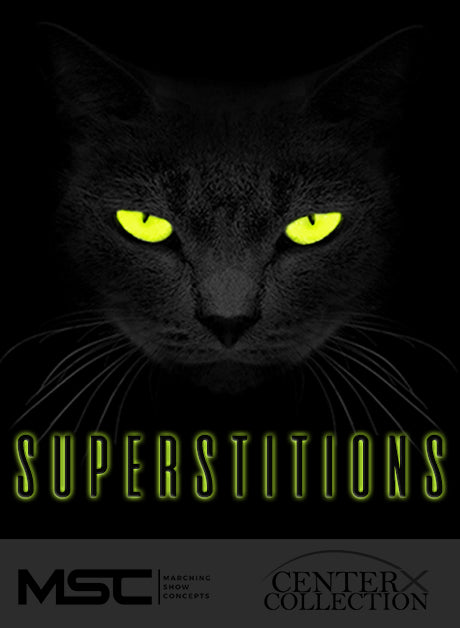 Superstitions (Grade 3) - Marching Show Concepts