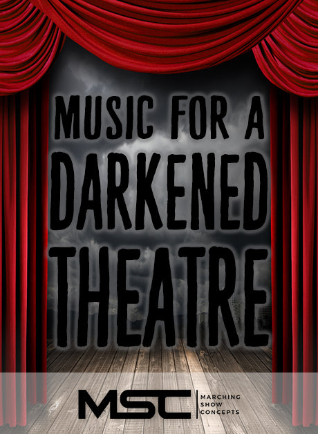 Music for a Darkened Theatre (The Music of Danny Elfman) (Gr. 3)(6m52s)(41 sets) - Marching Show Concepts