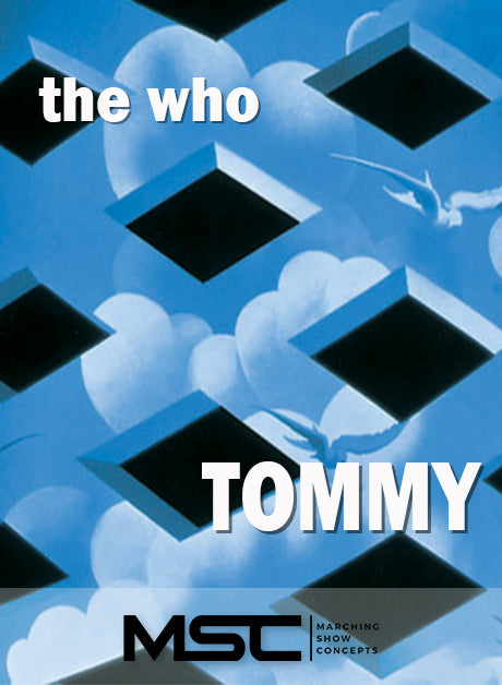 The Who: Tommy (Gr. 2)(6m40s)(25 sets) - Marching Show Concepts