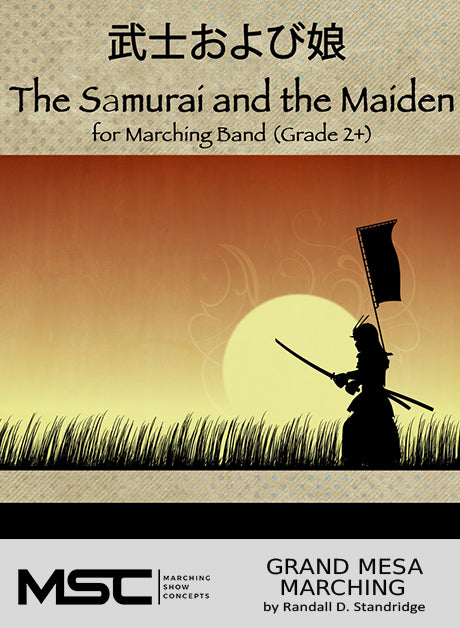 The Samurai and the Maiden - Marching Show Concepts