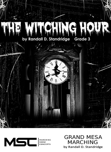 The Witching Hour - Marching Show Concepts