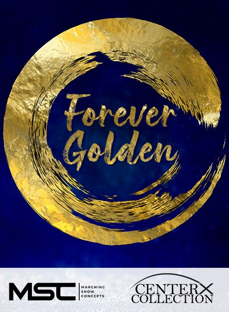 Forever Golden (Grade 3) - Marching Show Concepts