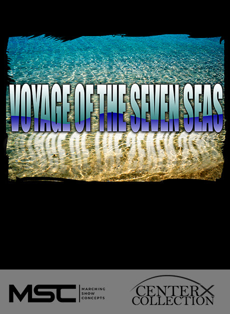 Voyage of the Seven Seas - Marching Show Concepts