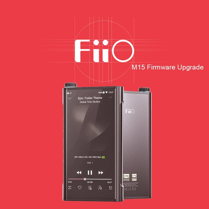 FiiO M15 DAP Latest Firmware Update!!