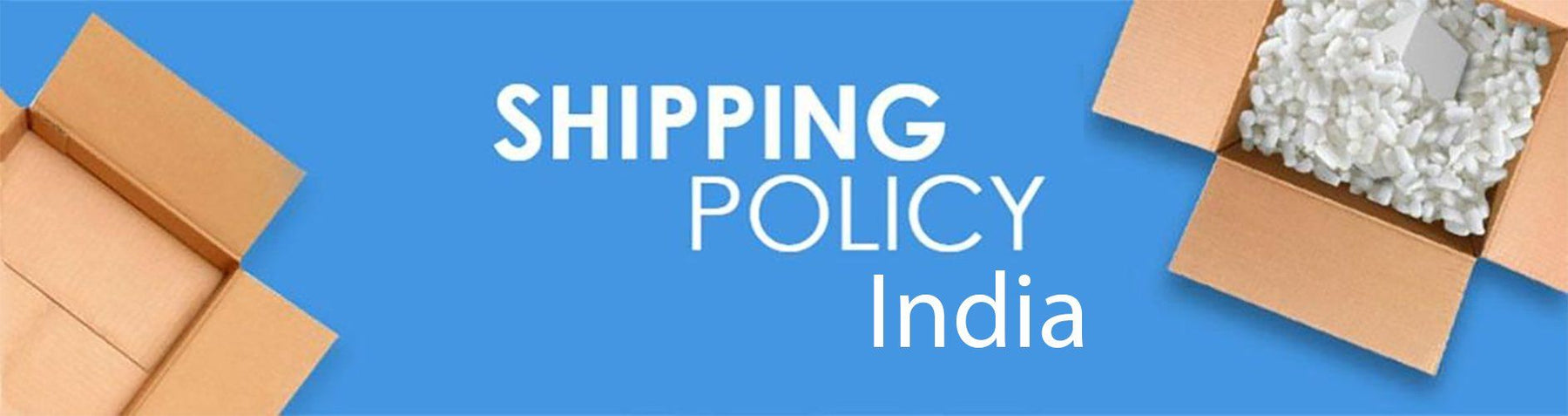 Shipping Policy For Indian Shipments